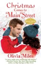 Christmas Comes to Main Street ebook by Olivia Miles