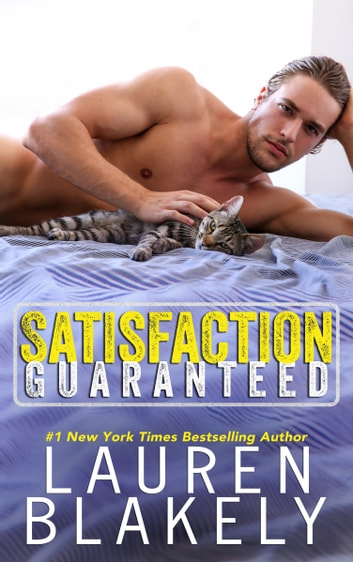 Satisfaction Guaranteed eBook by Lauren Blakely