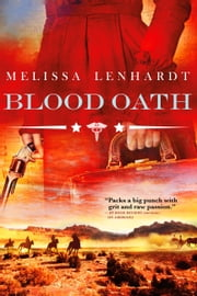 Blood Oath ebook by Melissa Lenhardt