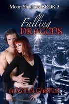 Falling Dragons ebook by