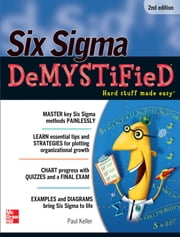 Six Sigma Demystified, Second Edition ebook by Paul Keller