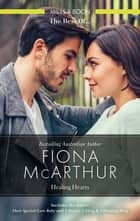 Their Special-Care Baby/A Doctor, A Fling & A Wedding Ring ebook by Fiona McArthur
