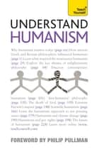 Understand Humanism: Teach Yourself ebook by Mark Vernon