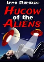 Hucow of the Aliens ebook by