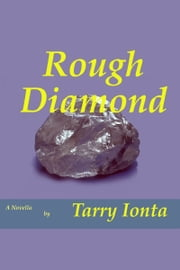 Rough Diamond ebook by Tarry Ionta