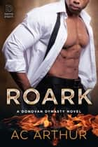Roark ebook by A.C. Arthur
