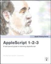 Apple Training Series - AppleScript 1-2-3 ebook by Sal Soghoian,Bill Cheeseman