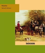 Rasselas : Prince of Abyssinia ebook by Johnson, Samuel