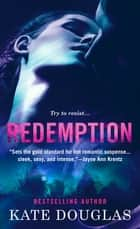 Redemption ebook by Kate Douglas