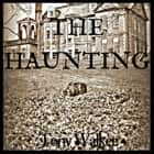 The Haunting audiobook by Tony Walker, Tony Walker