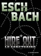 HIDE*OUT - Trilogie de la Cohérence, T2 ebook by Pascale Hervieux, Andreas Eschbach