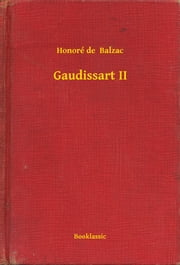 Gaudissart II ebook by Honoré de  Balzac