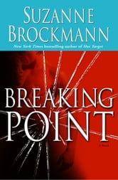 Breaking Point - A Novel ebook by Suzanne Brockmann
