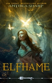 Elfhame ebook by Anthea Sharp