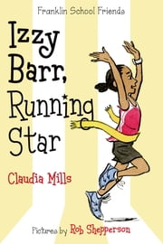 Izzy Barr, Running Star ebook by Claudia Mills,Rob Shepperson