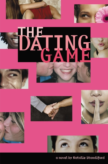 The Dating Game #1 ebook by Natalie Standiford