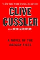Untitled Oregon Files #14 ebook by Clive Cussler, Boyd Morrison