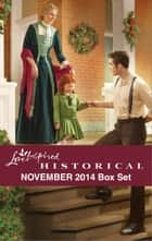 Love Inspired Historical November 2014 Box Set - Her Holiday Family\The Bride Ship\A Pony Express Christmas\Rocky Mountain Dreams ebook by Winnie Griggs, Regina Scott, Rhonda Gibson,...