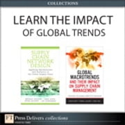 Learn the Impact of Global Trends (Collection) ebook by Michael E. Watson,Sara Lewis,Peter Cacioppi,Jay Jayaraman,John E. Bell,Thomas J. Goldsby,Chad Autry