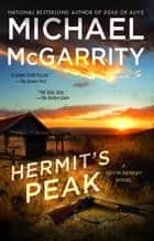 Hermit's Peak ebook by Michael McGarrity