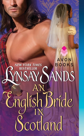 An English Bride in Scotland - Highland Brides eBook by Lynsay Sands