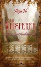 The Whisperer: Poems from Another Realm ebook by Tanja Vu