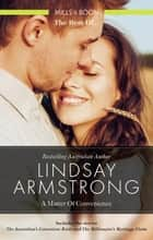 The Australian's Convenient Bride/The Millionaire's Marriage Claim eBook by Lindsay Armstrong