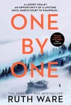 One by One - The snowy new thriller from the queen of the modern-day murder mystery ebook by