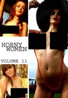 Horny Women Volume 11 - A sexy photo book ebook by Amanda Stevens