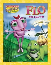 Flo the Lyin' Fly ebook by Max Lucado