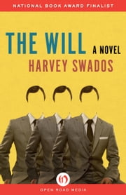 The Will - A Novel ebook by Harvey Swados
