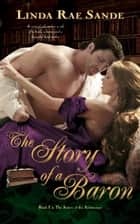 The Story of a Baron ebook by Linda Rae Sande