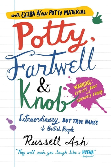 Potty, Fartwell and Knob ebook by Russell Ash