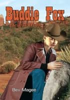 Buddie Fox - Desert Wolf ebook by Bev Magee