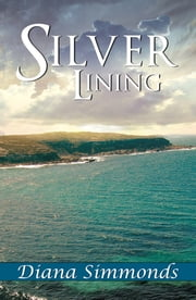 Silver Lining ebook by Diana Simmonds