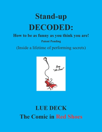 Stand-up Decoded ebook by Lue Deck