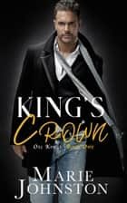 King's Crown ebook by Marie Johnston