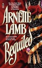 Beguiled ebook by Arnette Lamb