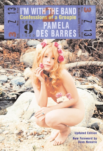 I'm with the Band - Confessions of a Groupie ebook by Pamela Des Barres