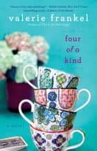 Four of a Kind ebook by Valerie Frankel