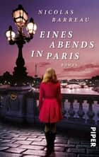 Eines Abends in Paris - Roman ebook by Nicolas Barreau, Sophie Scherrer