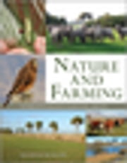 Nature and Farming - Sustaining Native Biodiversity in Agricultural Landscapes ebook by David Norton  FLS,Nick Reid