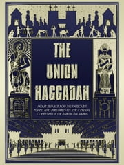 The Union Haggadah ebook by The Central Conference Of American Rabbis