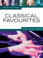 Really Easy Piano: Classical Favourites ebook by Wise Publications