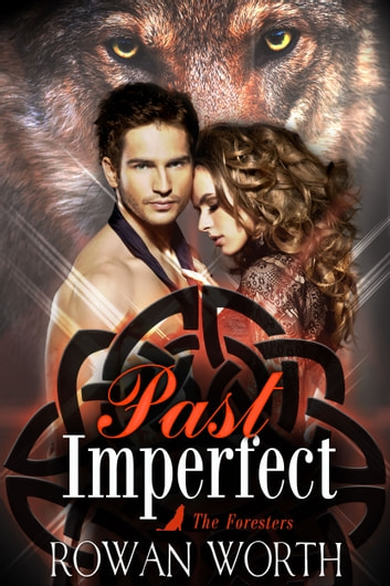 Past Imperfect ebook by Rowan Worth