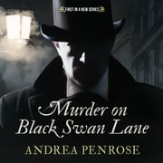 Murder on Black Swan Lane audiobook by Andrea Penrose