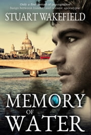 Memory of Water ebook by Stuart Wakefield,Victoria Mixon