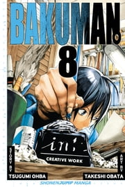 Bakuman。, Vol. 8 - Panty Shot and Savior ebook by Tsugumi Ohba,Takeshi Obata