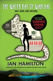 The Water Rat of Wanchai + The Dragon Head of Hong Kong ebook by Ian Hamilton