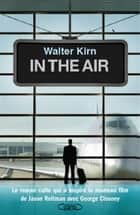 In the air ebook by Walter Kirn, Nathalie Bru